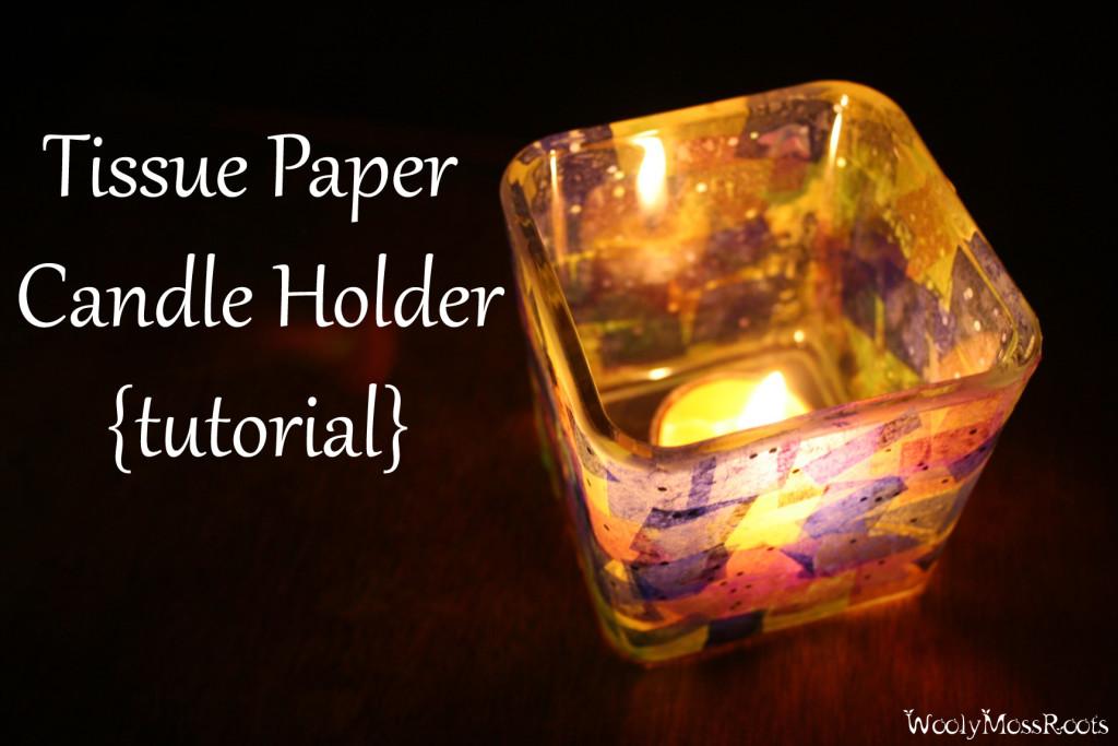 TissuePaperCandleHolderTutorial